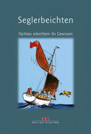 Seglerbeichten - Yachties erleichtern ihr Gewissen