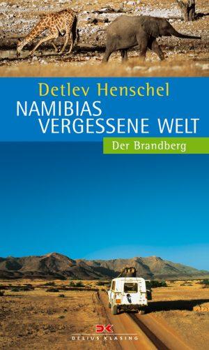 Namibias vergessene Welt - Der Brandberg