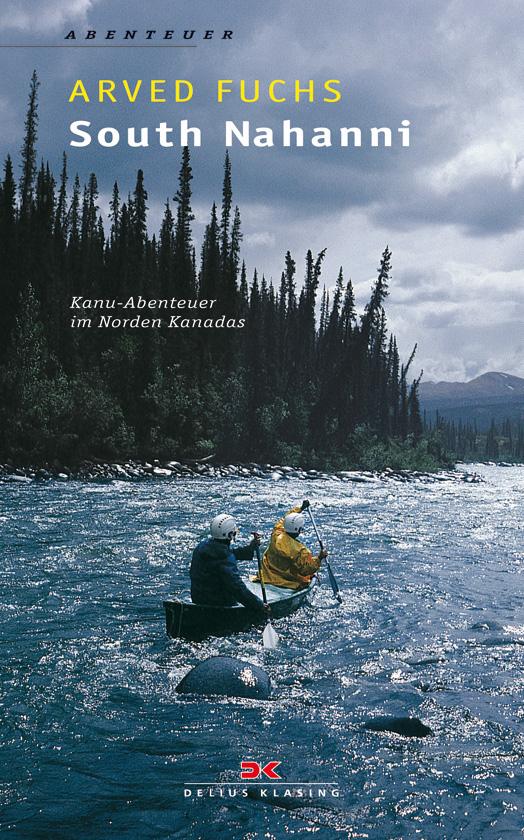 South Nahanni - Kanu-Abenteuer im Norden Kanadas