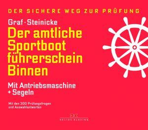 Der amtliche Sportbootführerschein Binnen - Mit Antriebsmaschine + Segeln