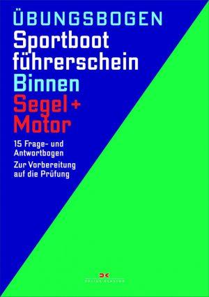 Sportbootführerschein Binnen - Segel / Motor