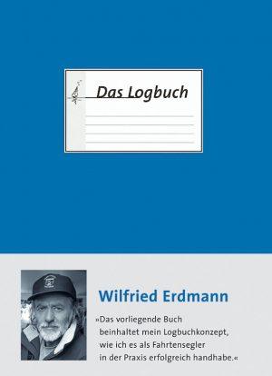 Das Logbuch - Wilfried Erdmann