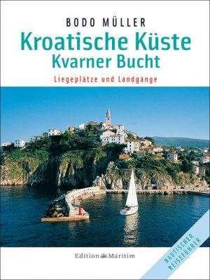 Kroatische Küste: Kvarner Bucht