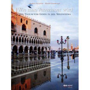 Wie man Venezianer wird