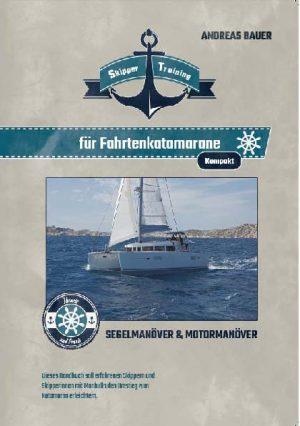 Andreas Bauer - Fahrtenkatamarane