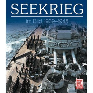 Seekrieg im Bild