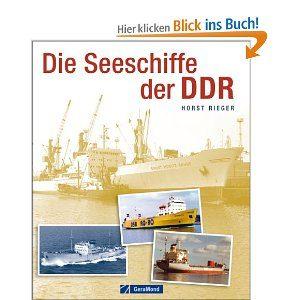 Die Seeschiffe der DDR