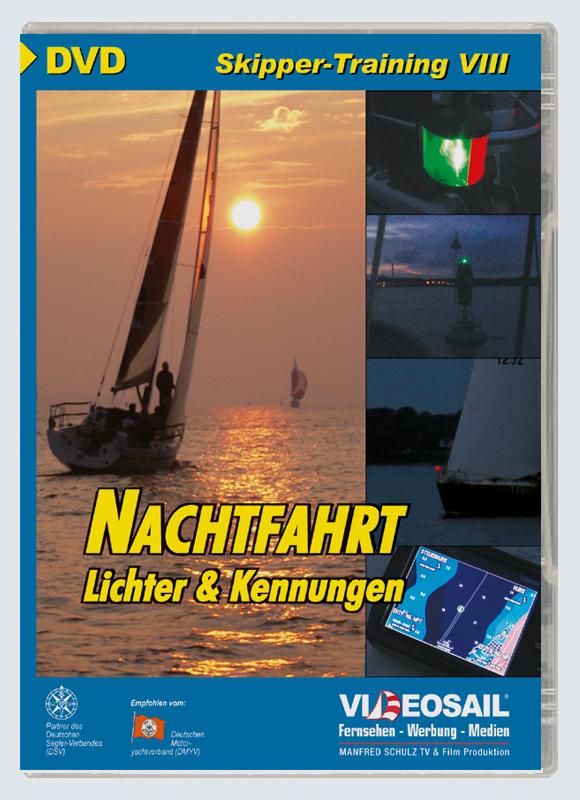 Skipper-Training VIII - Nachtfahrt - Lichter und Kennungen